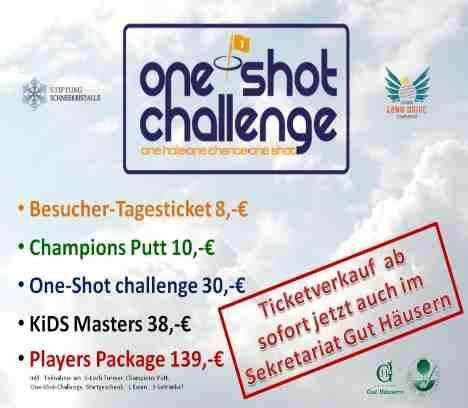 One-Shot-Challenge Ticketverkauf im Sekretariat Golfpark Gut Häusern!